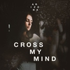 Cover of the album Cross My Mind - Single