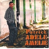 Cover of the album Patrick adele amelie