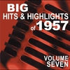 Couverture de l'album Big Hits & Highlights of 1957, Vol. 7