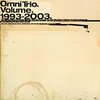 Cover of the album The Best of Omni Trio, Vol. 1