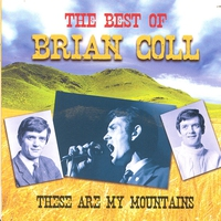 Cover of the track These Are My Mountains - The Best Of Brian Coll