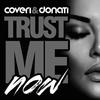 Couverture du titre Trust Me Now (Official Video)