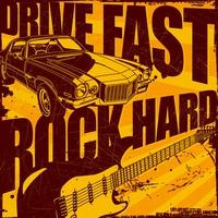 Couverture du titre Drive Fast, Rock Hard