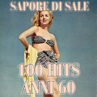 Couverture du titre Sapore di sale (100 hits anni 60)