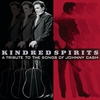 Couverture de l'album Kindred Spirits: A Tribute to the Songs of Johnny Cash