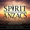 Couverture de l'album Spirit of the Anzacs (Deluxe Edition)