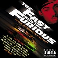 Couverture du titre The Fast and the Furious (Original Motion Picture Soundtrack)