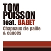Cover of the album Chapeaux de paille & canoës (feat. Babet) - Single