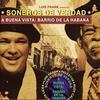 Cover of the album Luis Frank Presents Soneros de Verdad - A Buena Vista: Barrio de la Habana