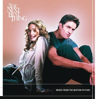 Couverture du titre The Next Best Thing: Music From the Motion Picture