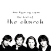 Cover of the album Under the Milky Way - The Best of The Church