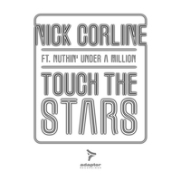 Cover of the track Touch the Stars (feat. Nuthin' Under a Million) [Remixes]