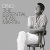 Couverture de l'album Dino: The Essential Dean Martin