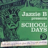 Couverture de l'album School Days (Jazzie B Presents)