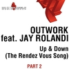Cover of the album Up & Down (The Rendez Vous Song) [Pt. 2] {feat. Jay Rolandi} - EP