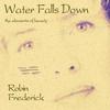 Couverture de l'album Water Falls Down (Remastered) [Bonus Track Version]