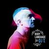 Couverture de l'album Get Physical Music Presents: Body Language, Vol. 15 - Mixed & Compiled by DJ T.