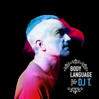 Couverture du titre Get Physical Music Presents: Body Language, Vol. 15 - Mixed & Compiled by DJ T.