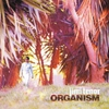 Cover of the album Organism