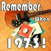 Cover of the album Remember When...1973!