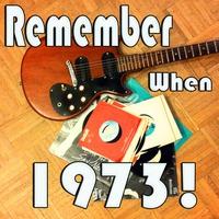Couverture du titre Remember When...1973!