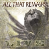 Couverture de l'album All That Remains (Live)