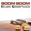 Cover of the album Boom Boom Blues Essentials