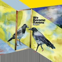 Cover of the track We Become Ravens