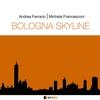 Couverture de l'album Bologna Skyline (feat. Alex Carreri, Stefano Pisetta, Danilo Mineo & Massimiliano Coclite)