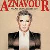 Couverture de l'album Aznavour au Palais des Congrès 1994 (Live)