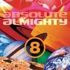 Couverture de l'album Absolute Almighty, Volume 8