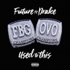 Couverture de l'album Used to This (feat. Drake) - Single