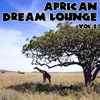 Cover of the album African Dream Lounge, Vol. 2