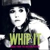 Couverture de l'album Whip It (Music from the Motion Picture)