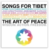 Cover of the album Songs for Tibet: The Art of Peace