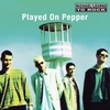 Couverture de l'album Played on Pepper (Remastered)