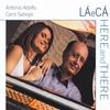 Cover of the album La E Ca/Here and There