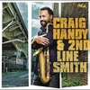 Cover of the album Craig Handy & 2nd Line Smith
