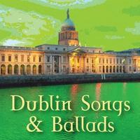 Couverture du titre Dublin Songs & Ballads