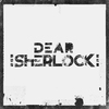 Cover of the album Dear Sherlock EP