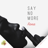Cover of the album Say No More - Single