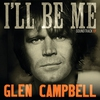 Cover of the album Glen Campbell I'll Be Me Soundtrack - EP