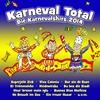 Couverture de l'album Karneval Total - Die Karnevalshits 2014