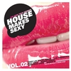 Cover of the album House Makes Sexy, Vol. 2