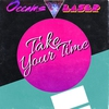 Cover of the album Take Your Time