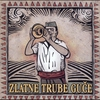 Cover of the album Zlatne Trube Guce