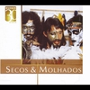 Cover of the album Warner 30 Anos: Secos and Molhados