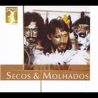 Cover of the track Warner 30 Anos: Secos and Molhados