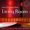 Cover of the album Best of Lounge Music (Finest Lounge for Emotional Moments)