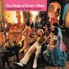 Couverture de l'album The Kings of Drum + Bass